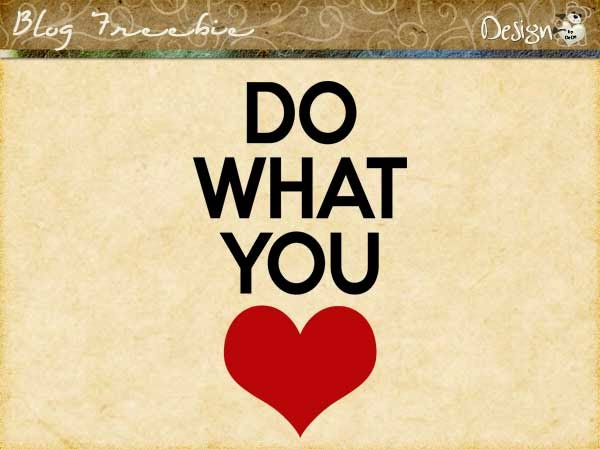 Wednesday SayingZ | Do What You Love