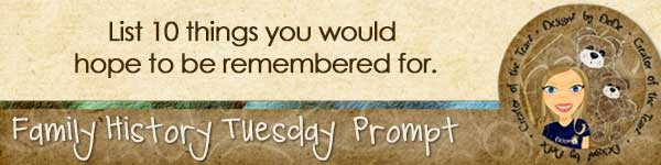 Family History TuesdayZ | Remember Me