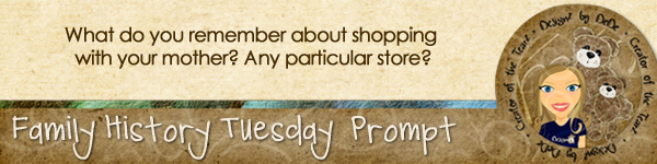 Journal prompt: What do you remember about shopping with your mother?